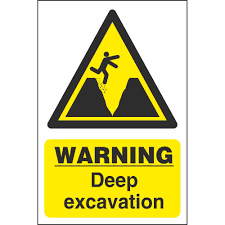 Deep Excavation Signage